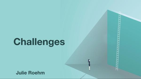My main challenge