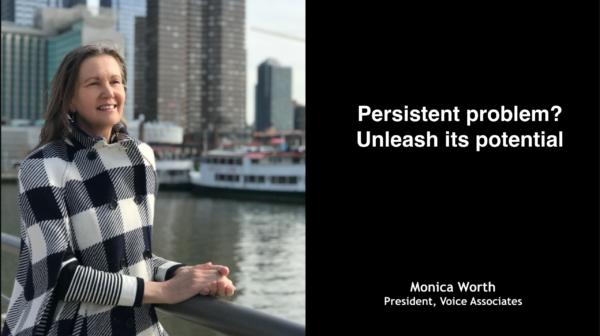 Board Briefs: Persistent problem? Unleash its potential.
