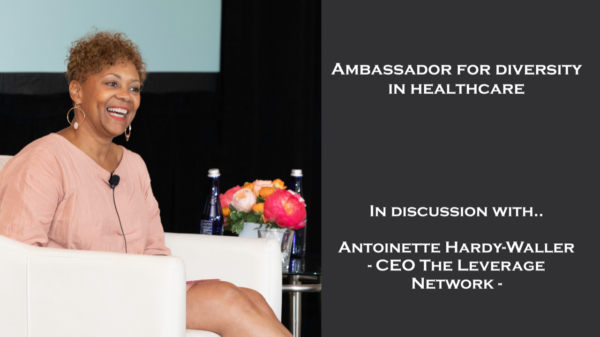 In discussion with Antoinette Hardy-Waller — Ambassador for Diversity in Healthcare