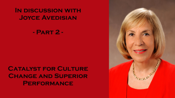 In discussion with Joyce Avedisian – Part 2