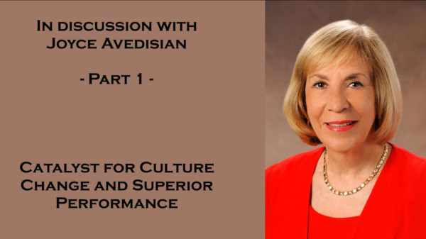 In discussion with Joyce Avedisian – Part 1