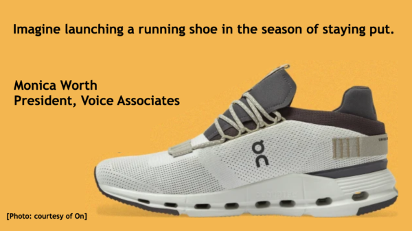 Imagine launching a running shoe in the season of staying put.