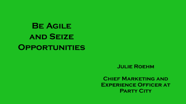 Be Agile and Seize Opportunities