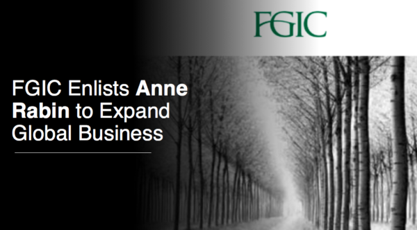 Joined FGIC to Expand Global Business