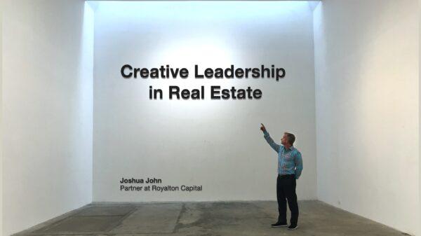 Creative Leadership in Real Estate