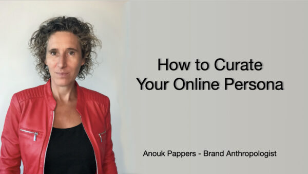 How to Curate Your Online Persona