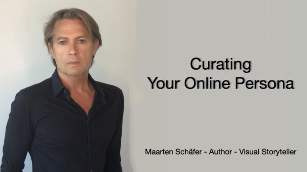 Curating Your Online Persona