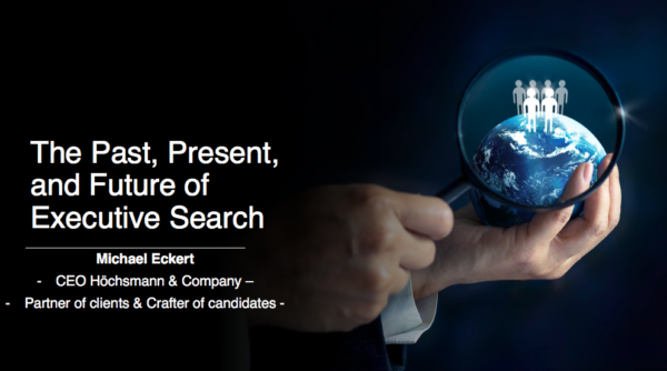 The Past, Present, and Future of Executive Search