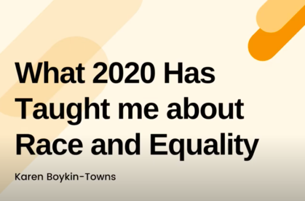 What 2020 Has Taught me about Race and Equality