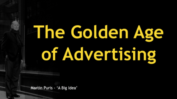 The Golden Age of Advertising