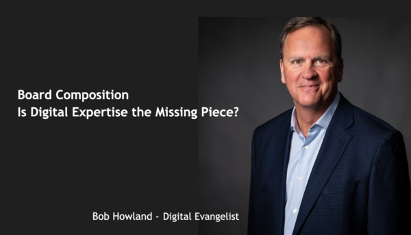 Board Composition – Is Digital Expertise the Missing Piece?