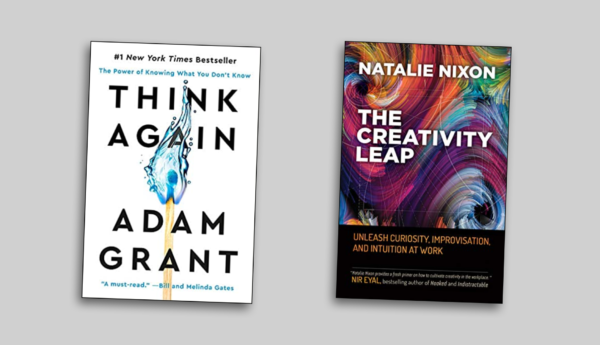 Adam Grant (Think Again) – Natalie Nixon (The Creativity Leap)