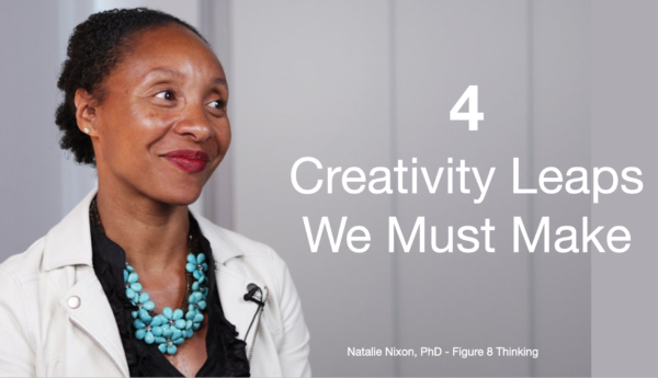 4 Creativity Leaps We Must Make