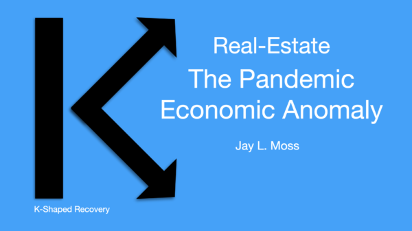 Real-Estate – The Pandemics Economic Anomaly
