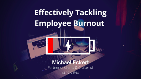 Effectively Tackling Employee Burnout