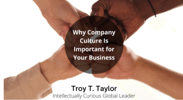 Why Company Culture Is Important for Your Business
