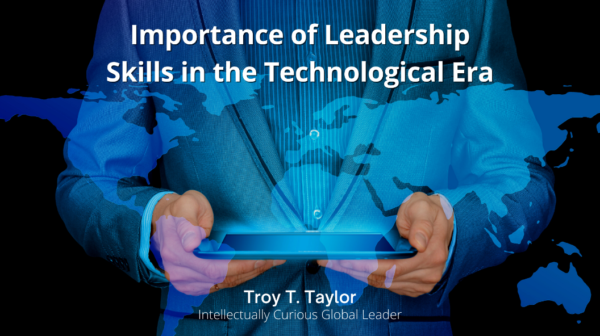 Importance of Leadership Skills in the Technological Era