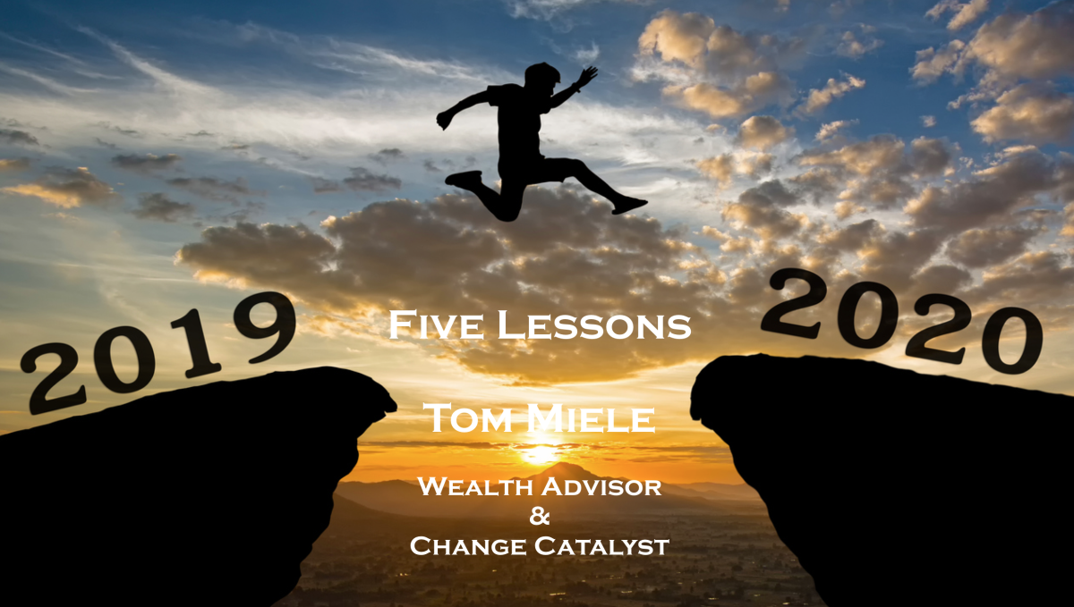 Kickstarting 2020…Five Lessons from 2019