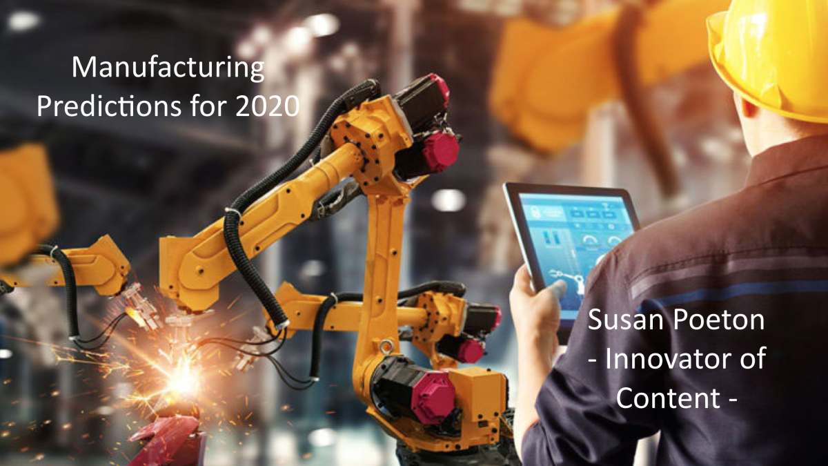 Manufacturing predictions for 2020