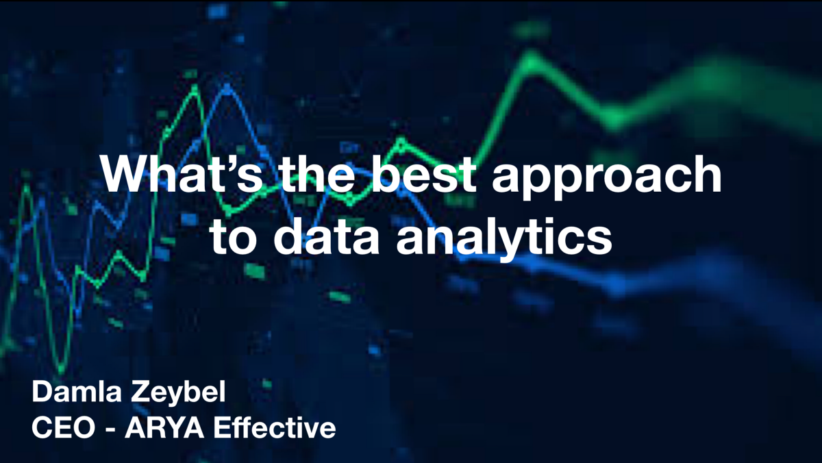 What's the best approach to data analytics?