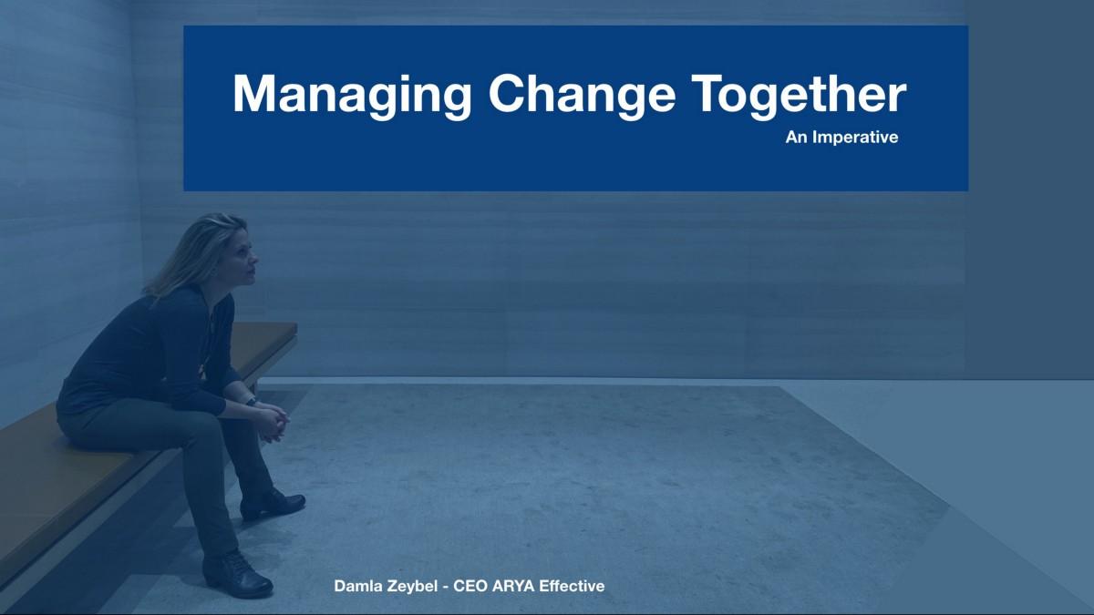 Managing Change Together