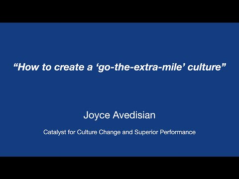 How to create a 'go-the-extra-mile' culture?