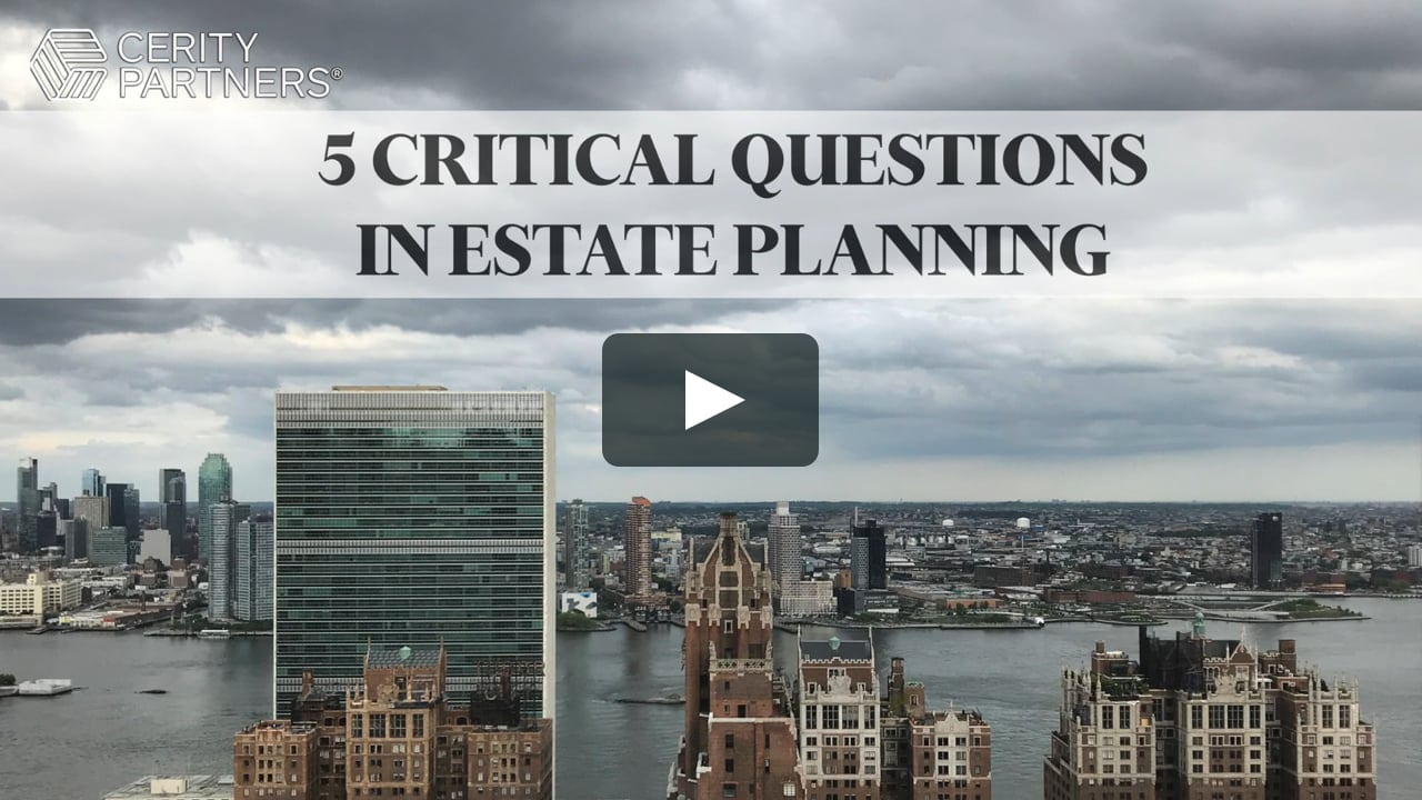 Five Critical Questions in Estate Planning