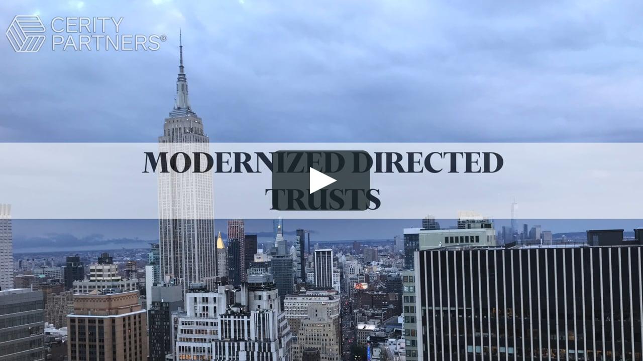 Modernized Directed Trusts