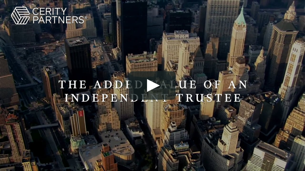 The Added Value of an Independent Trustee
