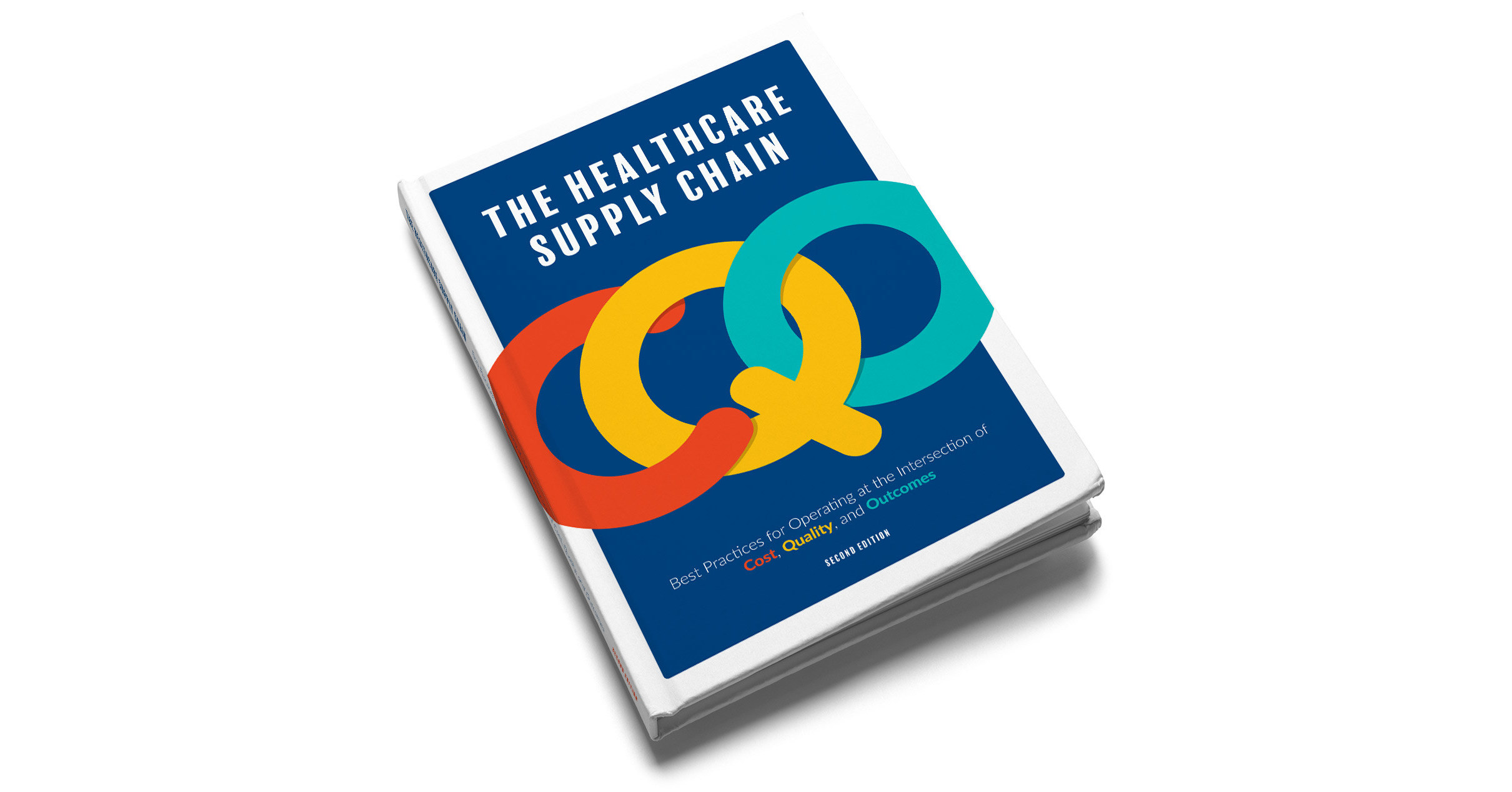 """Author – """"Healthcare Supply Chain at the intersection of Cost, Quality and Outcomes"""""""