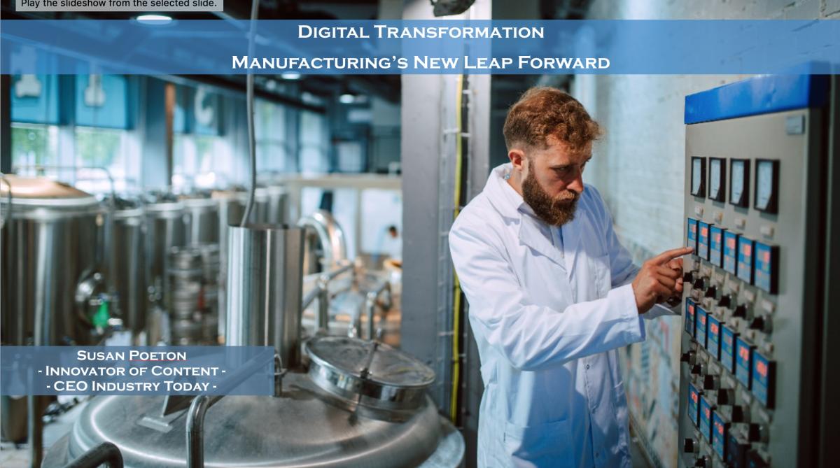 Digital Transformation Manufacturing's New Leap Forward