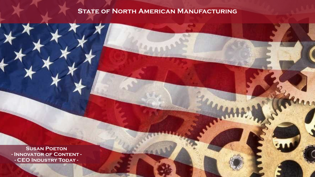 The State of North American Manufacturing