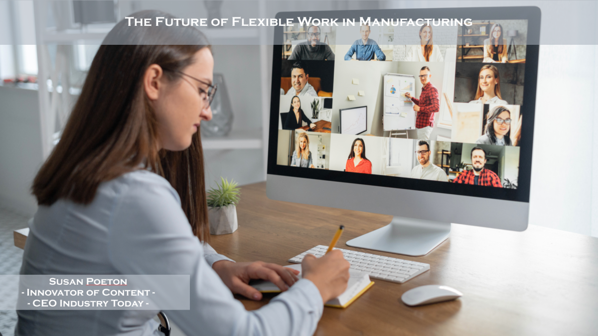 The Future of Flexible Work in Manufacturing