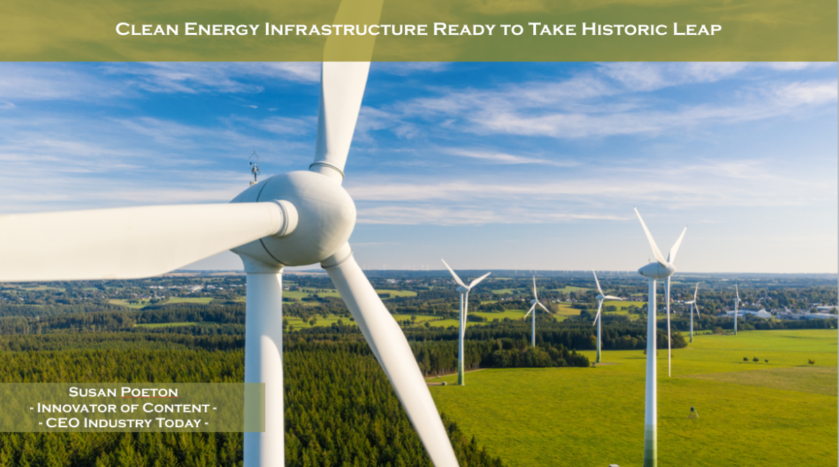 Clean Energy Infrastructure Ready to Take Historic Leap