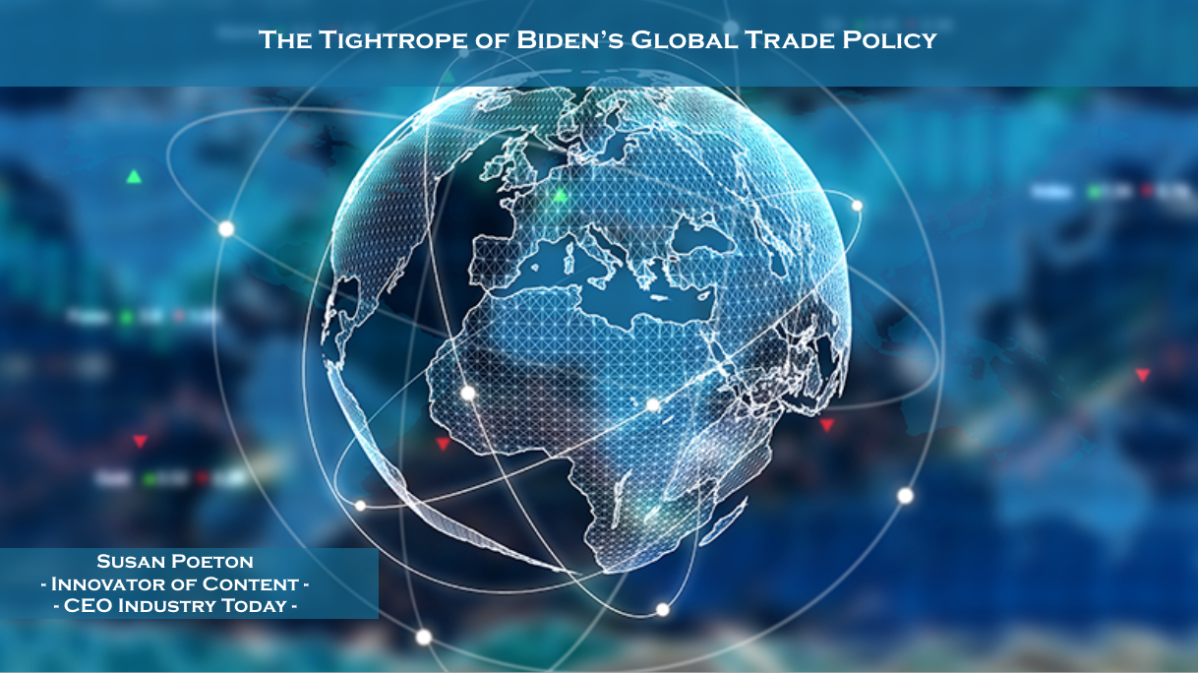 The Tightrope of Biden's Global Trade Policy
