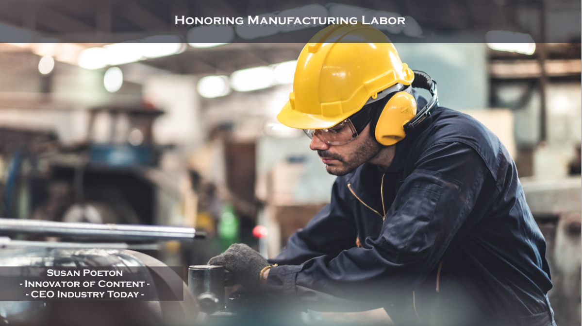 Honoring Manufacturing Labor